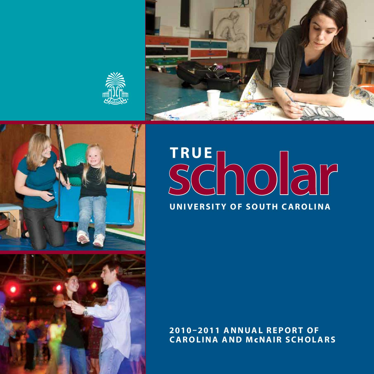 True Scholar 2010 11 By University Of South Carolina Honors College Issuu