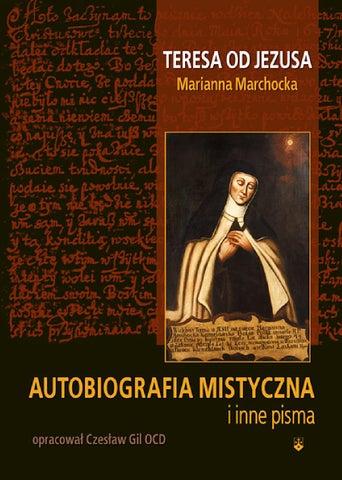 Autobiografia mistyczna Marianny Marchockiej-recenzja