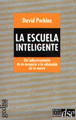 David perkins - la escuela                                   inteligente