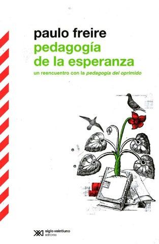 Freire paulo la pedagogia de la                                 esperanza pdf