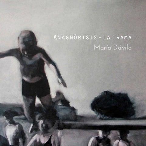 Anagnórisis-La trama de la artista María Dávila