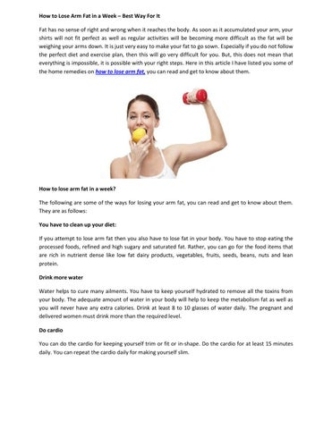 How To Lose Arm Fat In A Week â X20ac X201c Best Way For It Has No Sense Of Right And Wrong When Reaches The Body As Soon Aculated Your