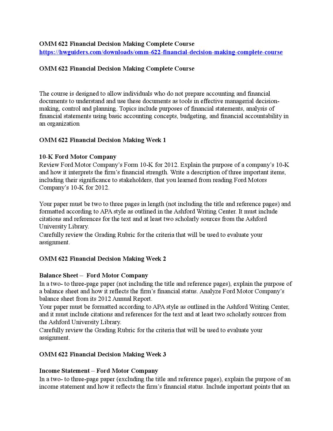 omm 622 week 3 assignment income statement Income statement – ford motor company in a two- to three- page paper (not including the title and reference pages), briefly explain the purpose of an income statement and analyze ford motor company's income statement from its 2012 annual reportinclude the important points that an analyst would use in assessing the financial condition of the company.