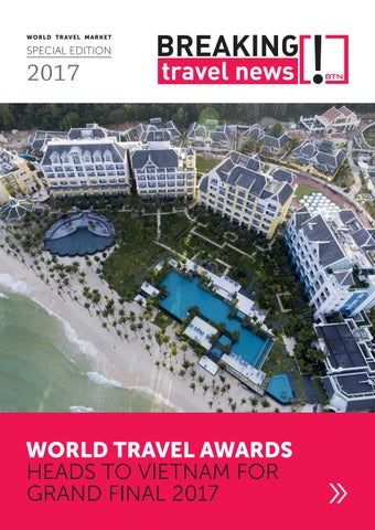 Breaking Travel News Special Edition - World Travel Market 2017
