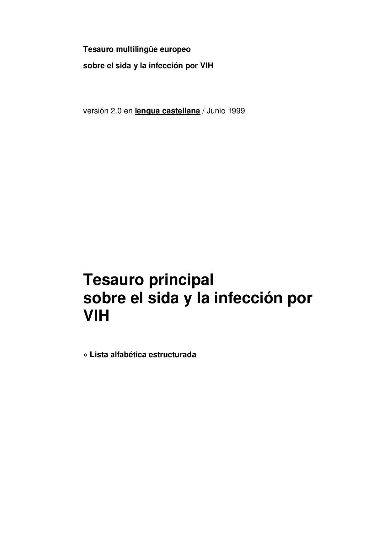 Tesauro multilingüe europeo sobre el sida by fernando - issuu
