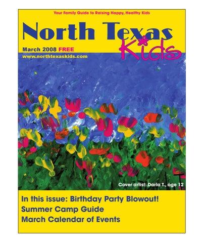 423773f1e8c8 North Texas Kids March 2008 by North Texas Kids - issuu
