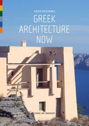 Modern Greek Architecture greek architecture now10 · graphic design & publishing - issuu
