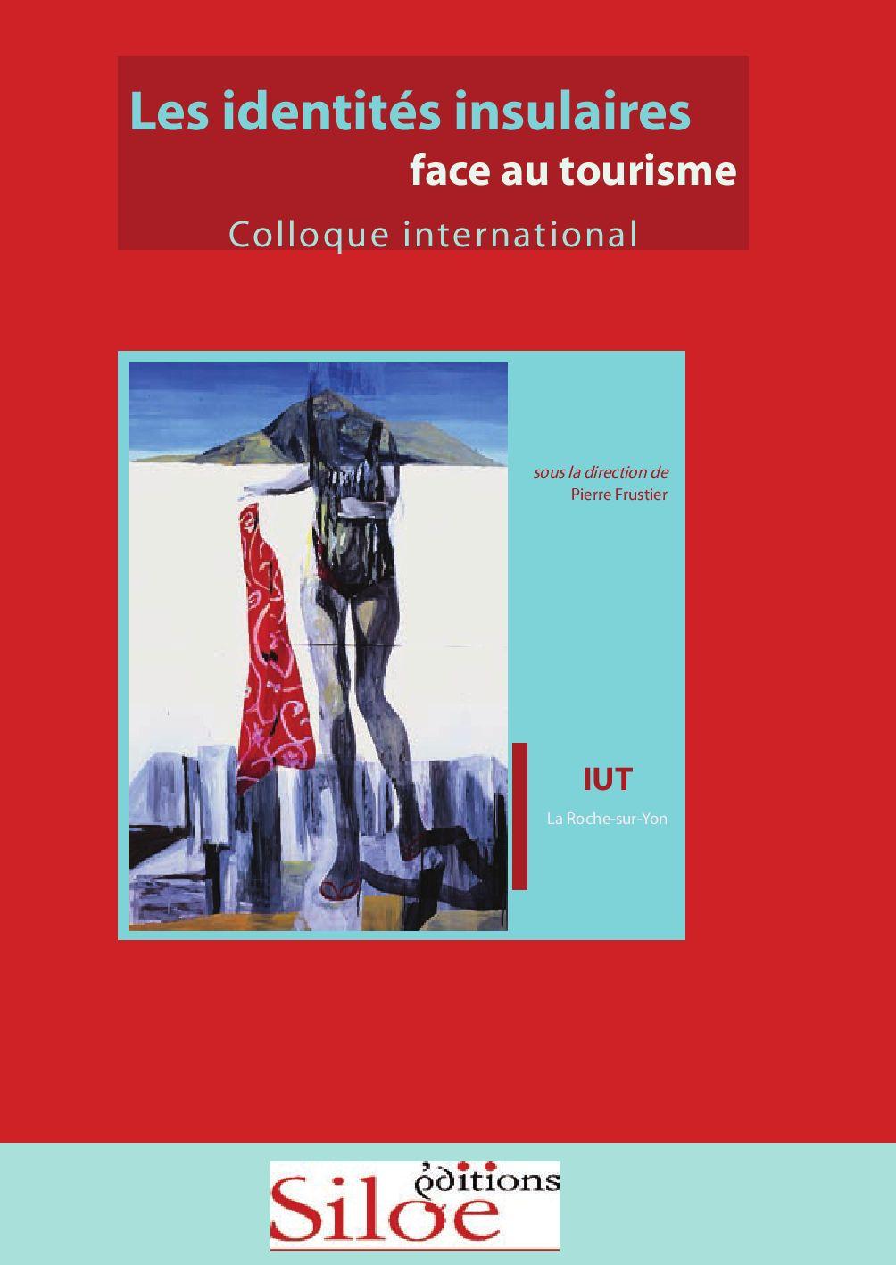 Colloque identités insulaires by olivierertzscheid - issuu 6636817a9e4