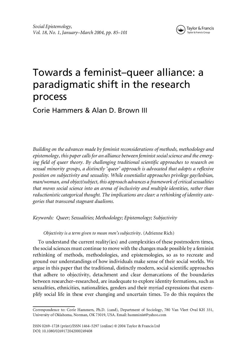 feminist epistemology essay Nection between feminism and epistemology as the rubric feminist episte- mology requires perhaps you think that only someone of extreme right-wing political views could possibly be less than enthusiastic about feminist epistemology if so, you are see, eg, nancy hartsock's essay in w i g and piintikka, k v a i n g re.