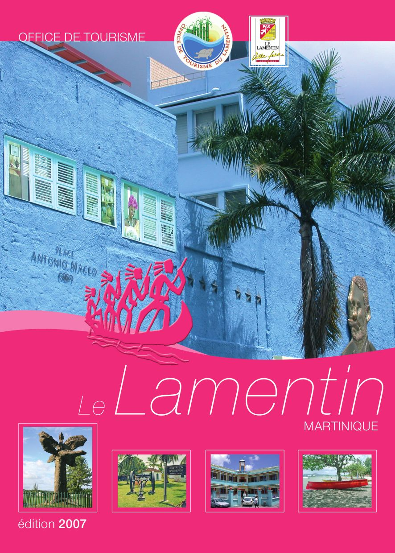Guide du lamentin by line lubin issuu - Office de tourisme martinique ...