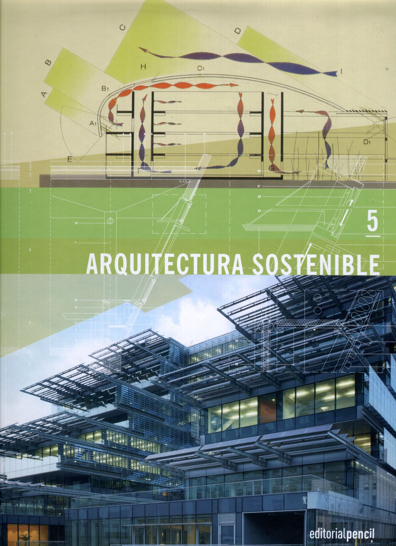 Arquitectura sostenible by dpr barcelona issuu for Arquitectura sostenible