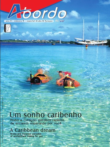 461280ab55d3 revista a bordo da Taf • ano 2 • nº 5 • especial Aruba & Curaçao