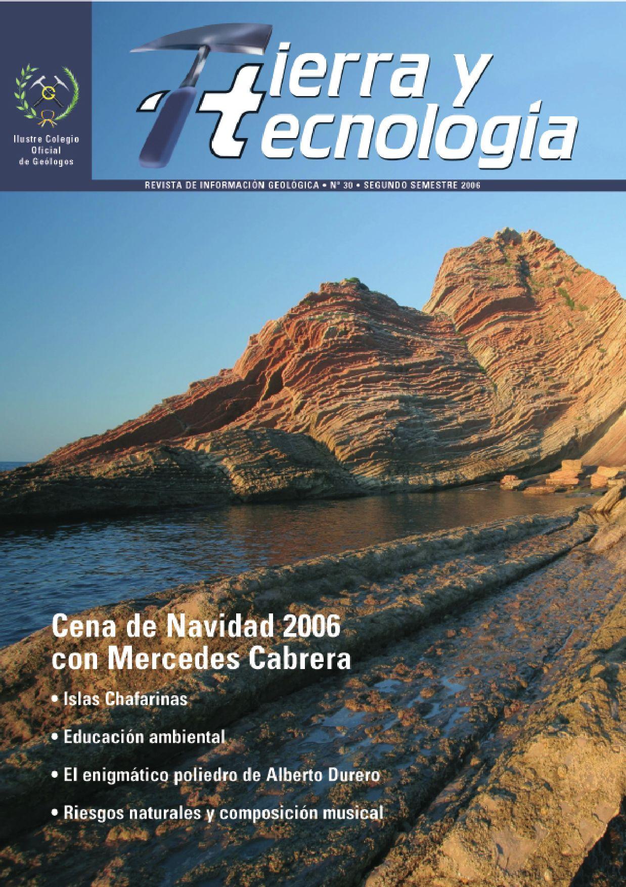 TIERRA Y TECNOLOGÍA Nº 30 by Ilustre Colegio Oficial de Geólogos - issuu