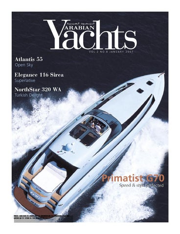 stile classico qualità autentica arriva Arabian Yachts Jan 07 by Kalimat Group International - issuu