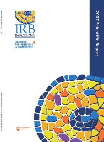Irb Barcelona Scientific Report 2007 By Irb Barcelona