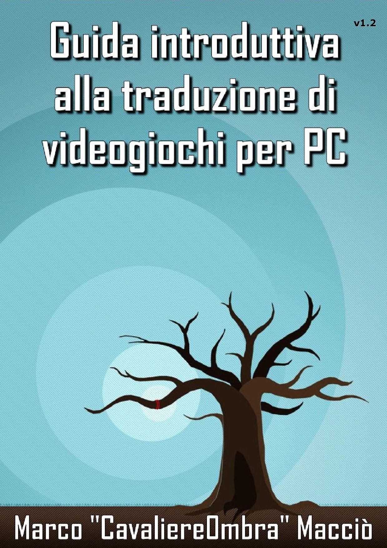 Guida alla traduzione di videogiochi per PC v1 2 A by Marco Macci² issuu