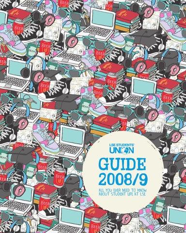 1a82caa5 LSE Students' Union Guide 08/09 by Dan Sheldon - issuu