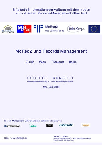 Records Management & MoReq2 by Ulrich Kampffmeyer - issuu