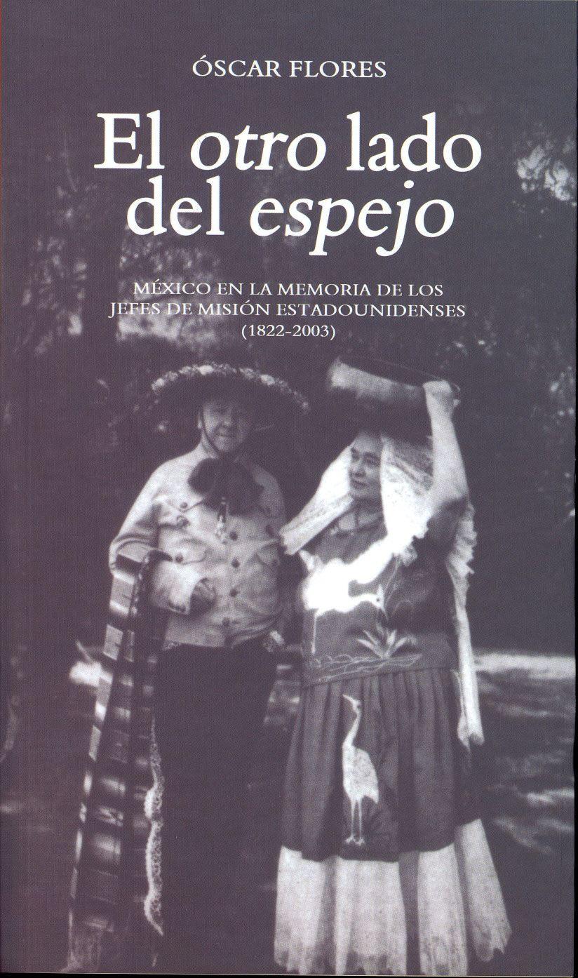 El Otro Lado del Espejo by Oscar Flores - issuu