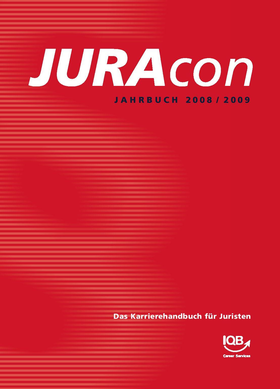 JURAcon Jahrbuch 2008 2009 By IQB Career Services AG Issuu