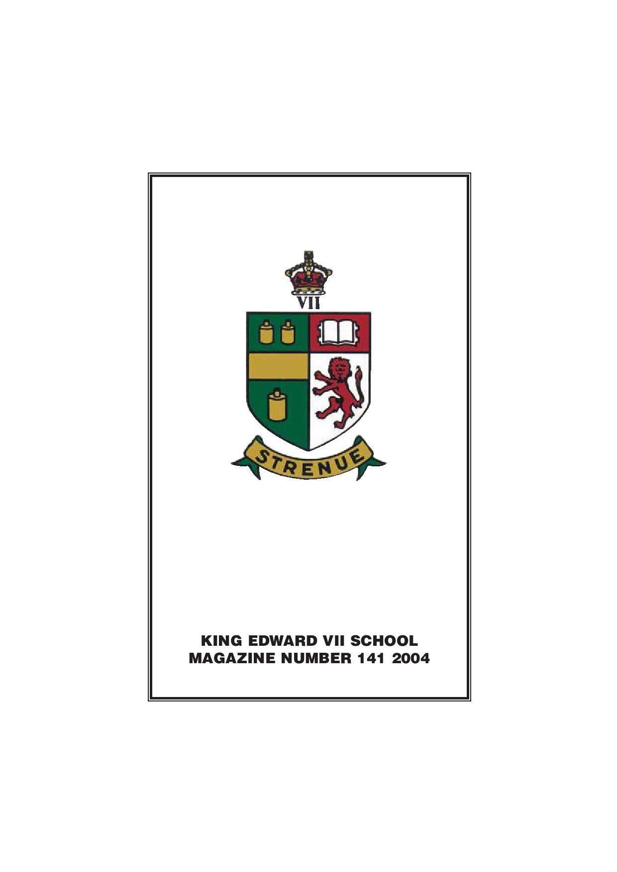 King Edward Vii School Magazine 2004 By Paul Ogier Issuu