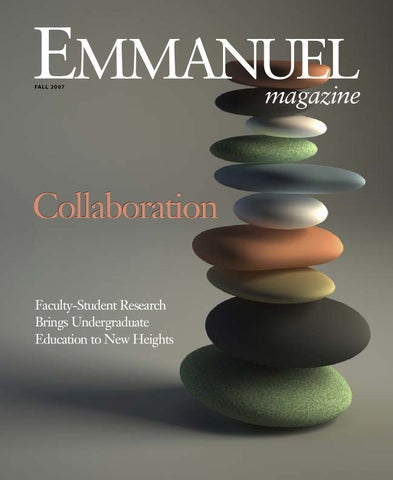 Fall 2007 Emmanuel Magazine By Emmanuel College Issuu