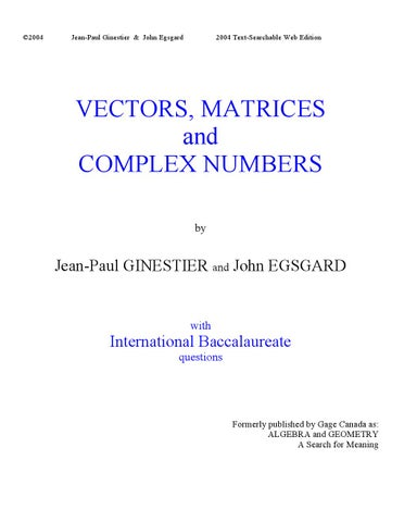 VECTORS, MATRICES & COMPLEX NUMBERS Part 2 by Jean-Paul Ginestier