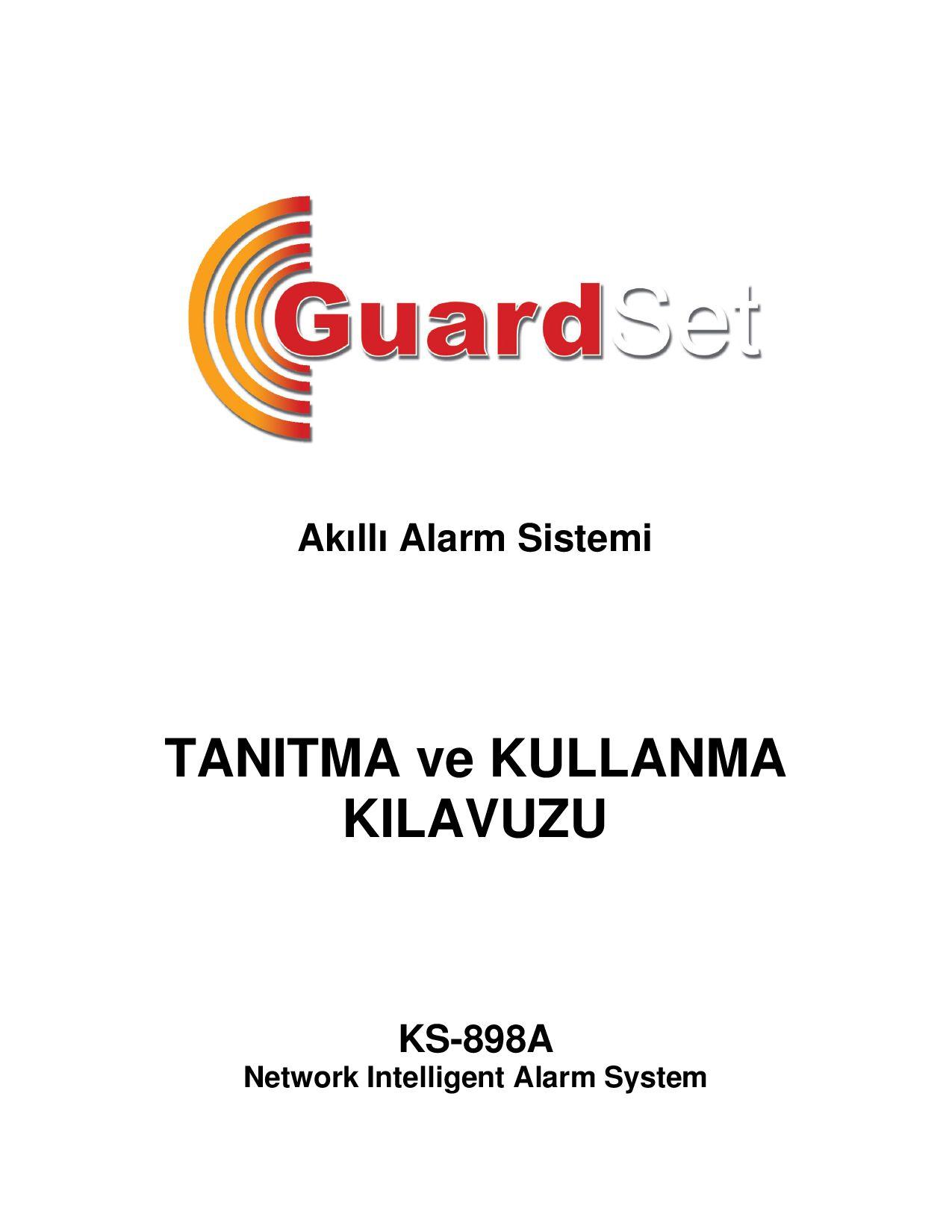 Otomatik başlatma ile alarmların kurulması: alarm sisteminin modelinin seçilmesi
