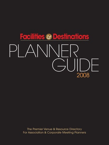 255a15d8add57a 2008 Facilities   Destinations Planner Guide by Facilities Media ...