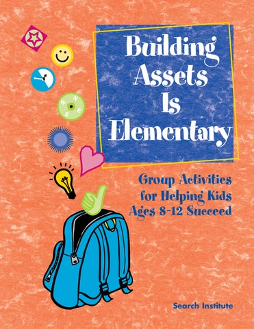 Building Assets is Elementary: Group Activities for Helping