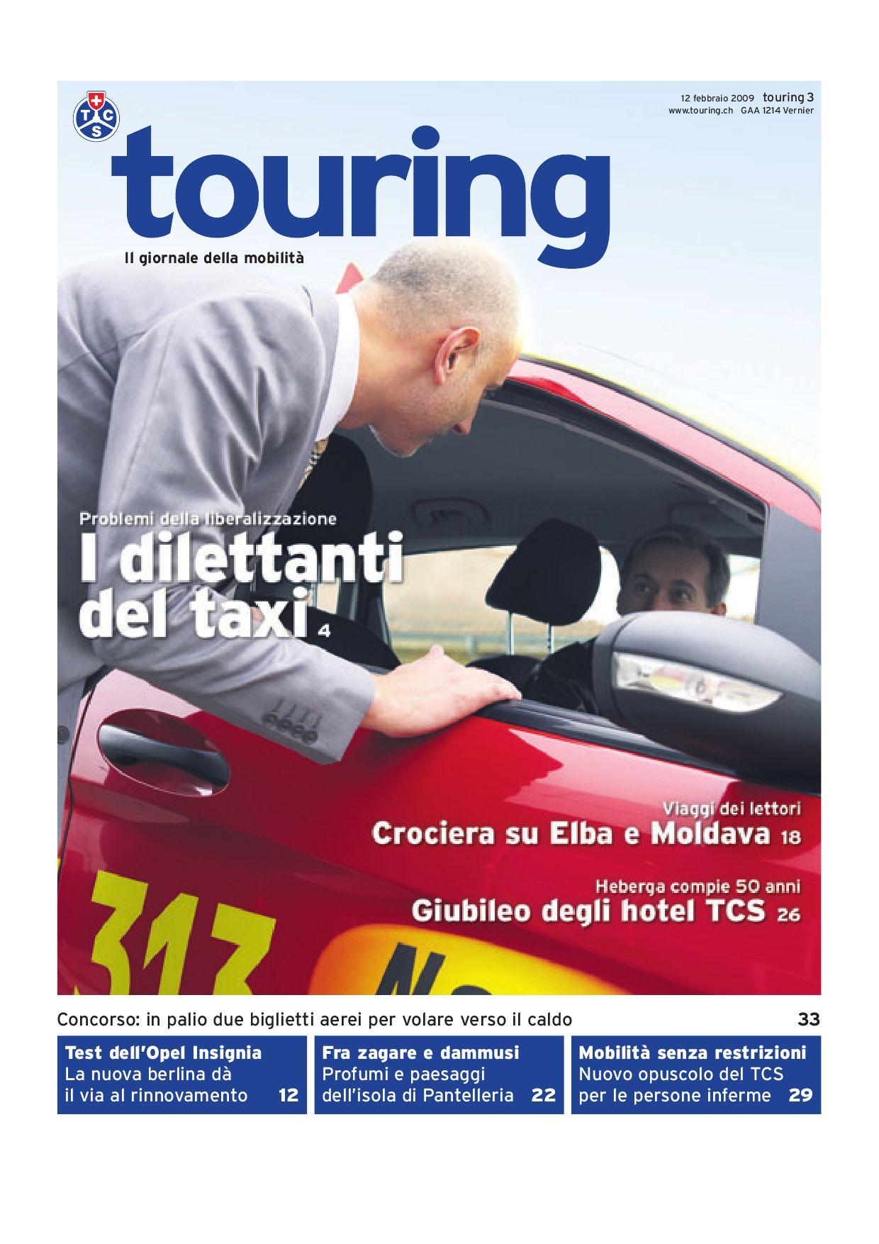 Touring 03 2009 italiano by Touring Club Schweiz Suisse Svizzera Switzerland issuu
