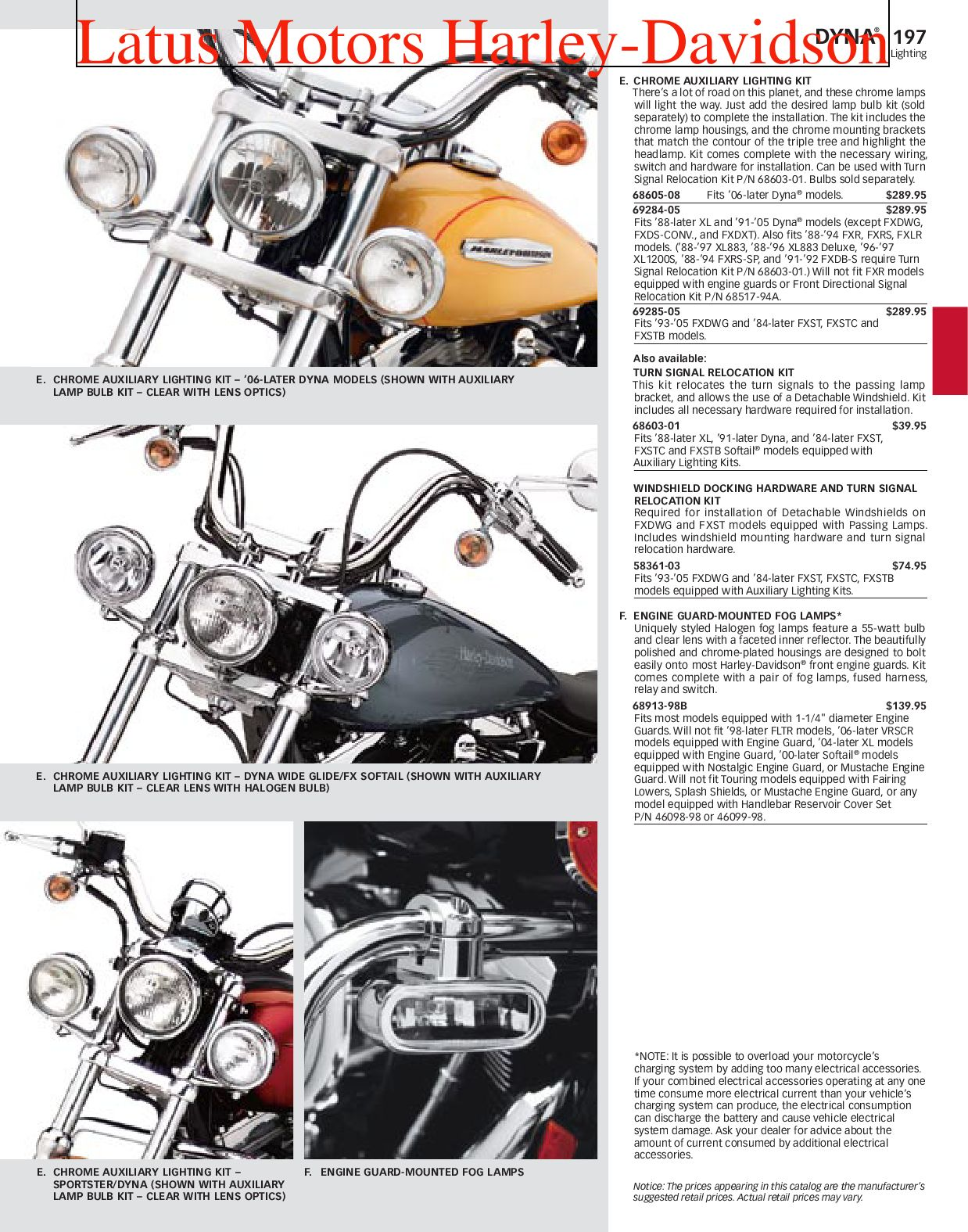 Part 1 Harley-Davidson Parts and Accessories Catalog by Harley ... Harley Wiring Harness For Fog Lights on pontiac g6 low beam harness, fog lights kit chevy, fog light connectors, camaro fog light harness, fog light grille, fog light resistor, fog light bumper, fog light computer, motor harness, fog light cover, tail light pigtail harness, speed sensor harness, fog lights for cars, fog light yellow paint, fog light bracket, fog light hood, fog light accessories, fog light glass, fog light switches, fog light bulbs,