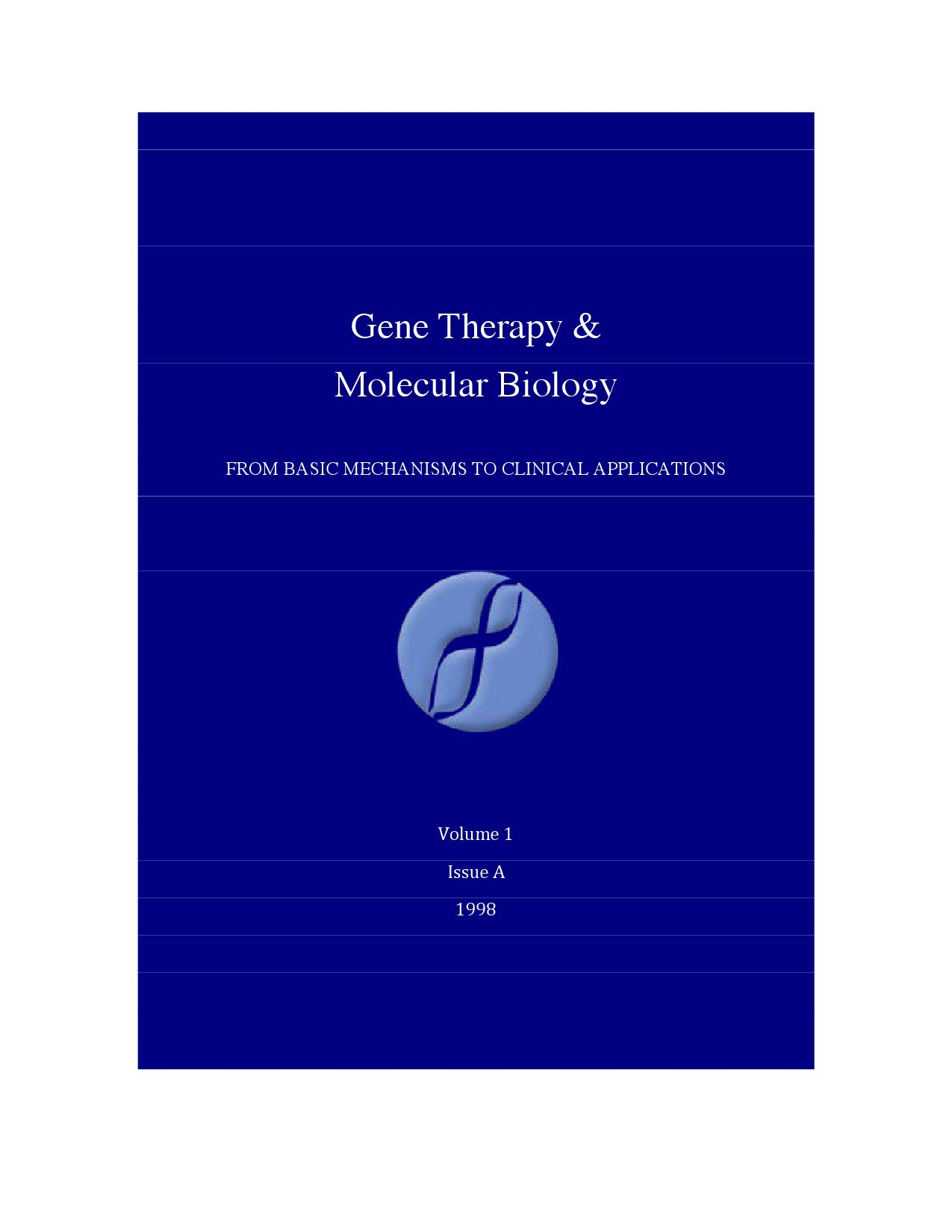 Gene Therapy & Molecular Biology Volume 1 Issue A - PART 1