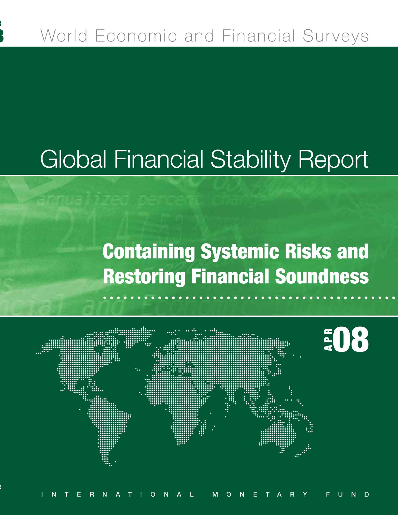global financial stability report, april 2008 by jose de buerba issuu