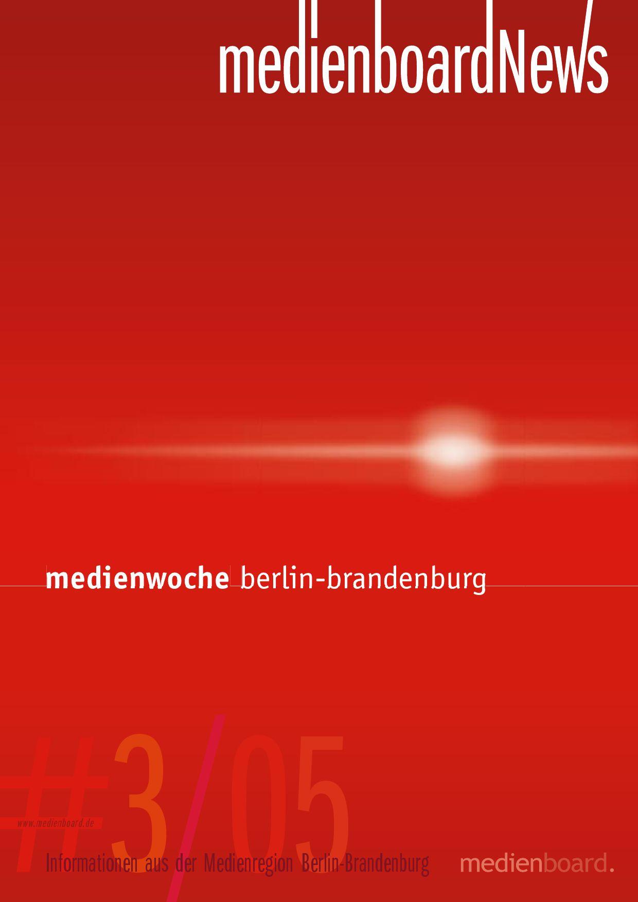Medienboard News 3.05 Medienwocheausgabe by Medienboard