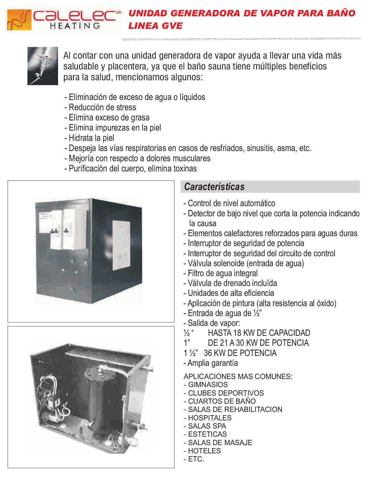Unidad generadora de vapor el ctrica para ba o linea gve by calelec heating issuu - Beneficios del bano de vapor ...