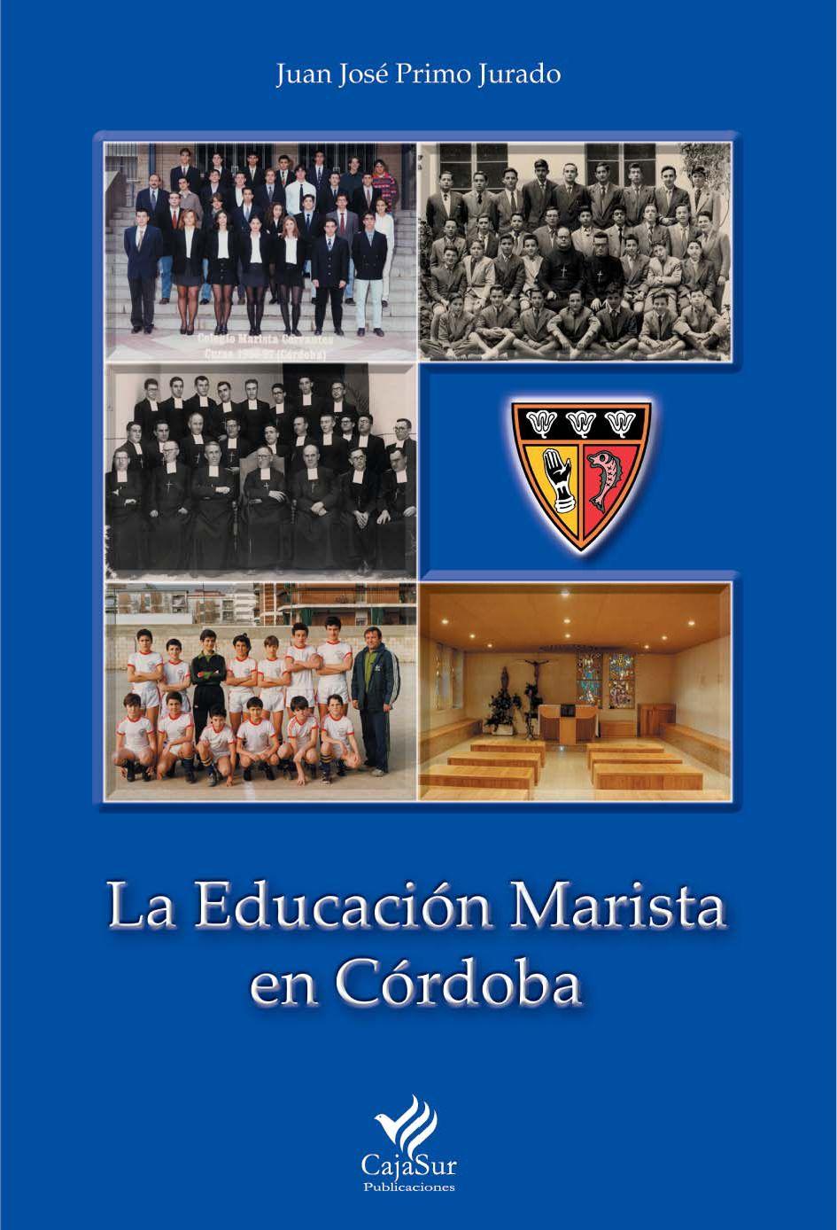 LA EDUCACIÓN MARISTA EN CÓRDOBA by CENTRO MARISTA CERVANTES - issuu dccd1e94cd3ba