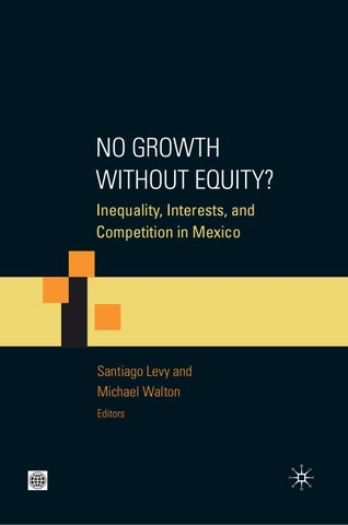 No Growth without Equity? by World Bank Group Publications