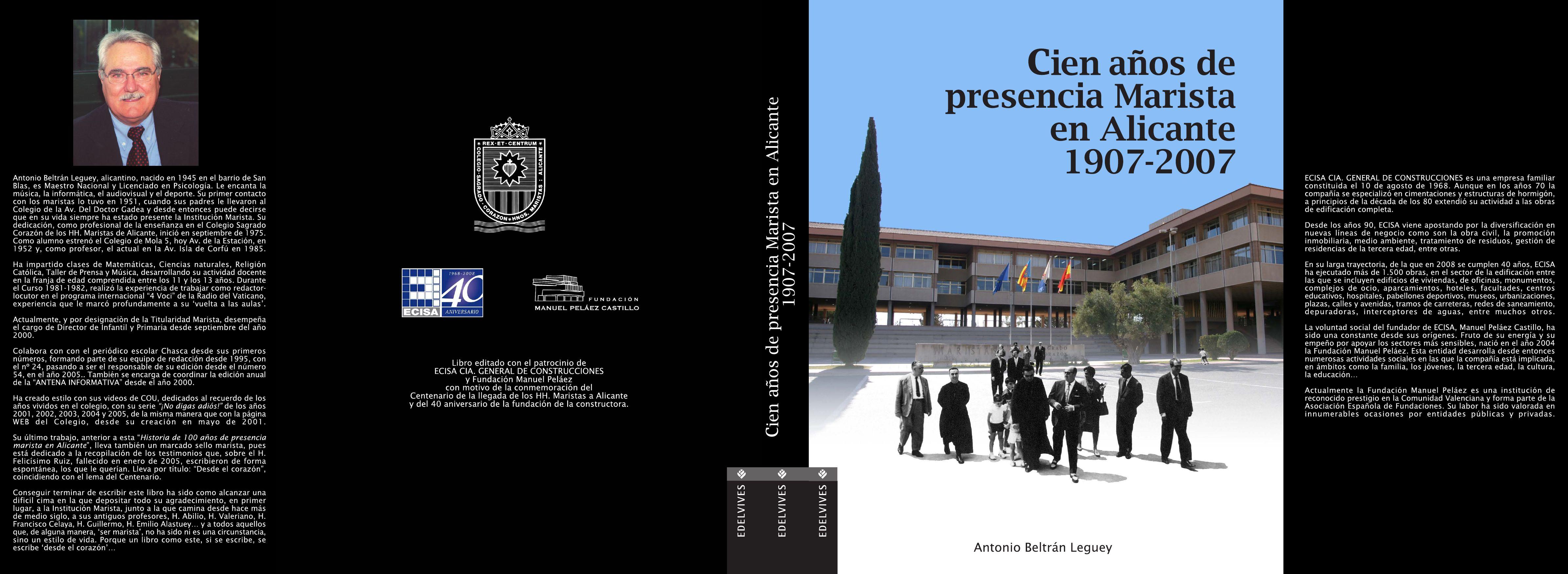 100 años de Presencia Marista en Alicante by CENTRO MARISTA ...