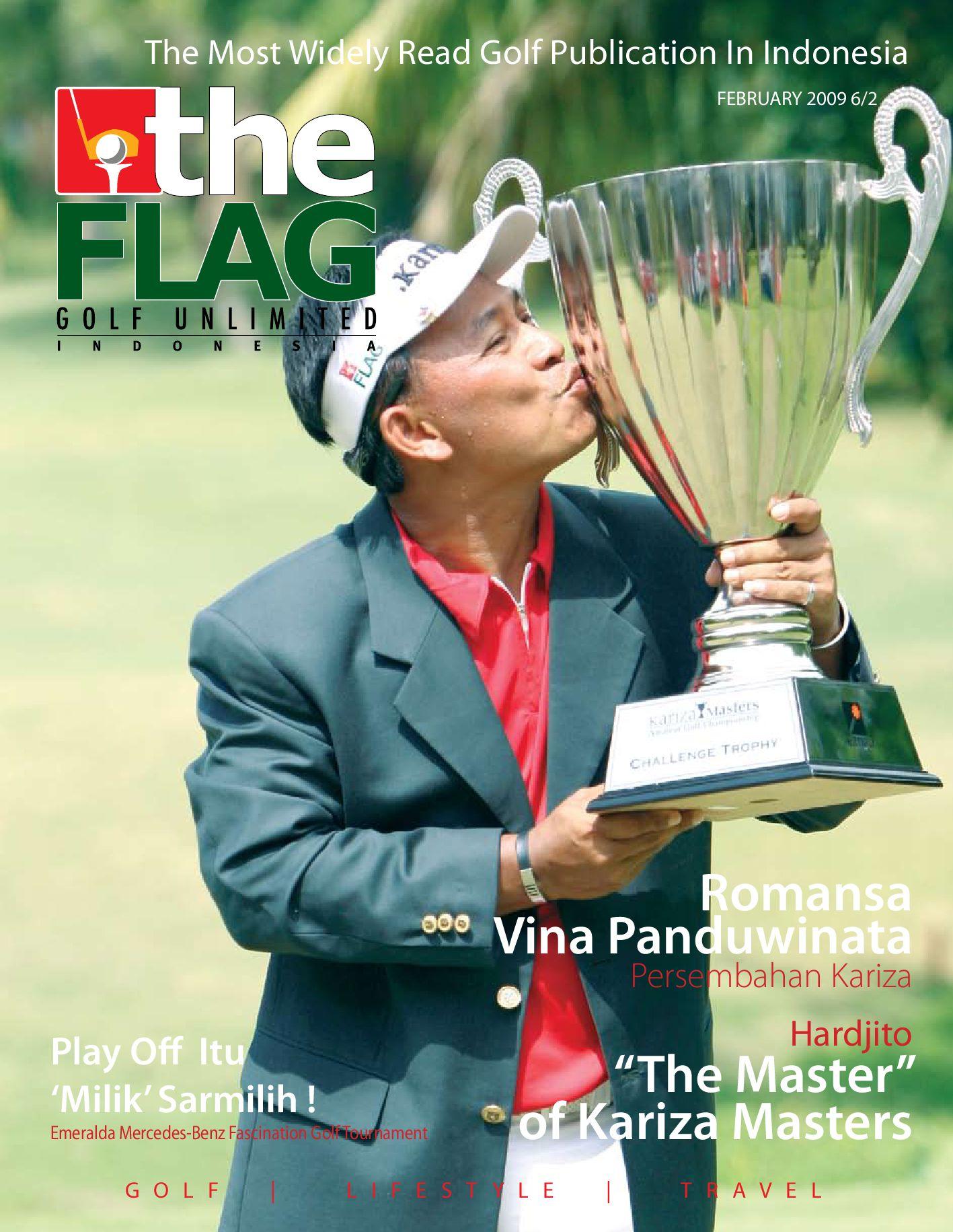 The Flag Magazine Golf Unlimited Indonesia By Kariza Viratama Issuu Tiket Fisik Majestic Ferry Singapura Batam Sekali Jalan Ticket Singapore One Way