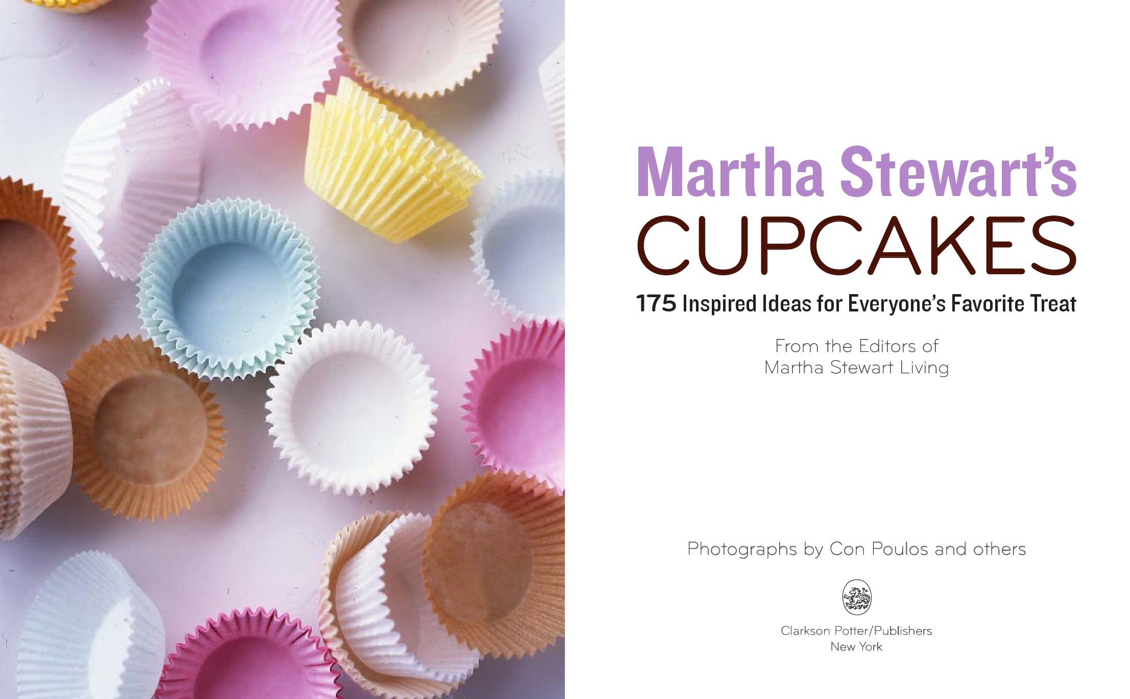 Martha Stewarts Cupcakes; 175 Inspired Ideas for Everyones Favorite Treat