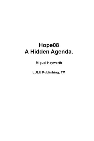 hope 08 exposed a hidden agenda by miguel hayworth issuu rh issuu com
