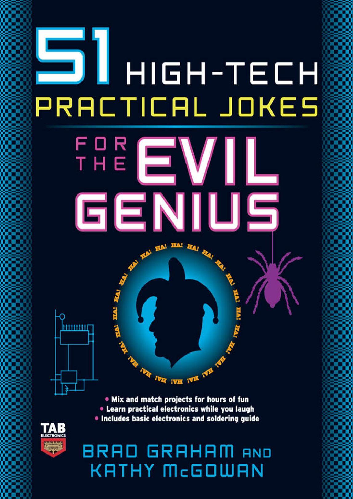 51 High Tech Practical Jokes For The Evil Genius By Jake Jutson Issuu Circuit Simulator 555 Internals