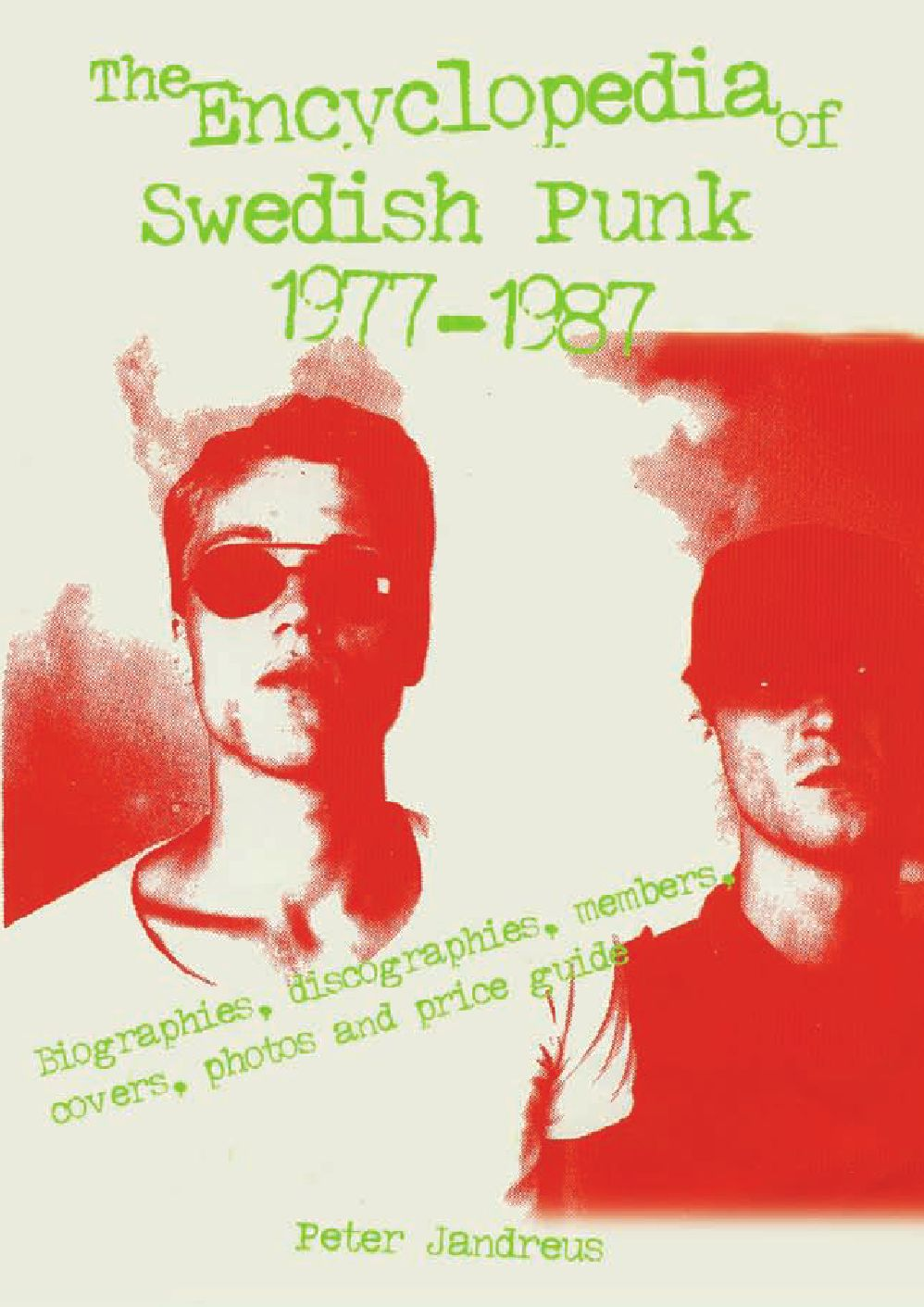 The Encyclopedia Of Swedish Punk 1977-1987 by Premium