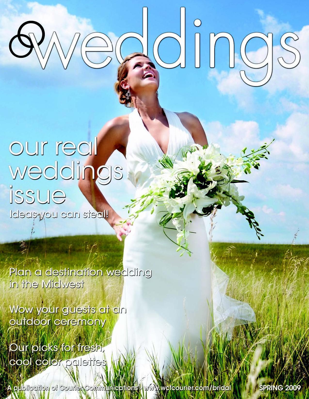 Weddings - Spring 2009 by Waterloo-Cedar Falls Courier - issuu
