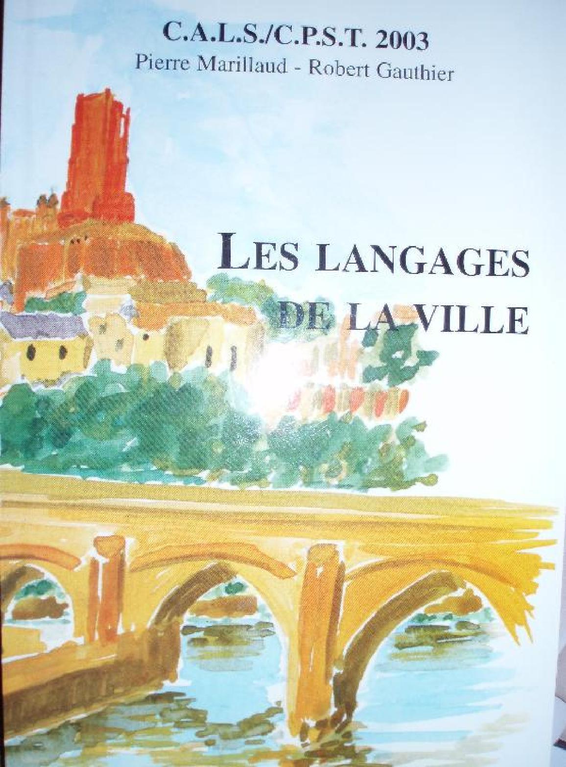 acheter pas cher une grande variété de modèles mode de luxe LES LANGAGES DE LA VILLE by Robert gauthier - issuu