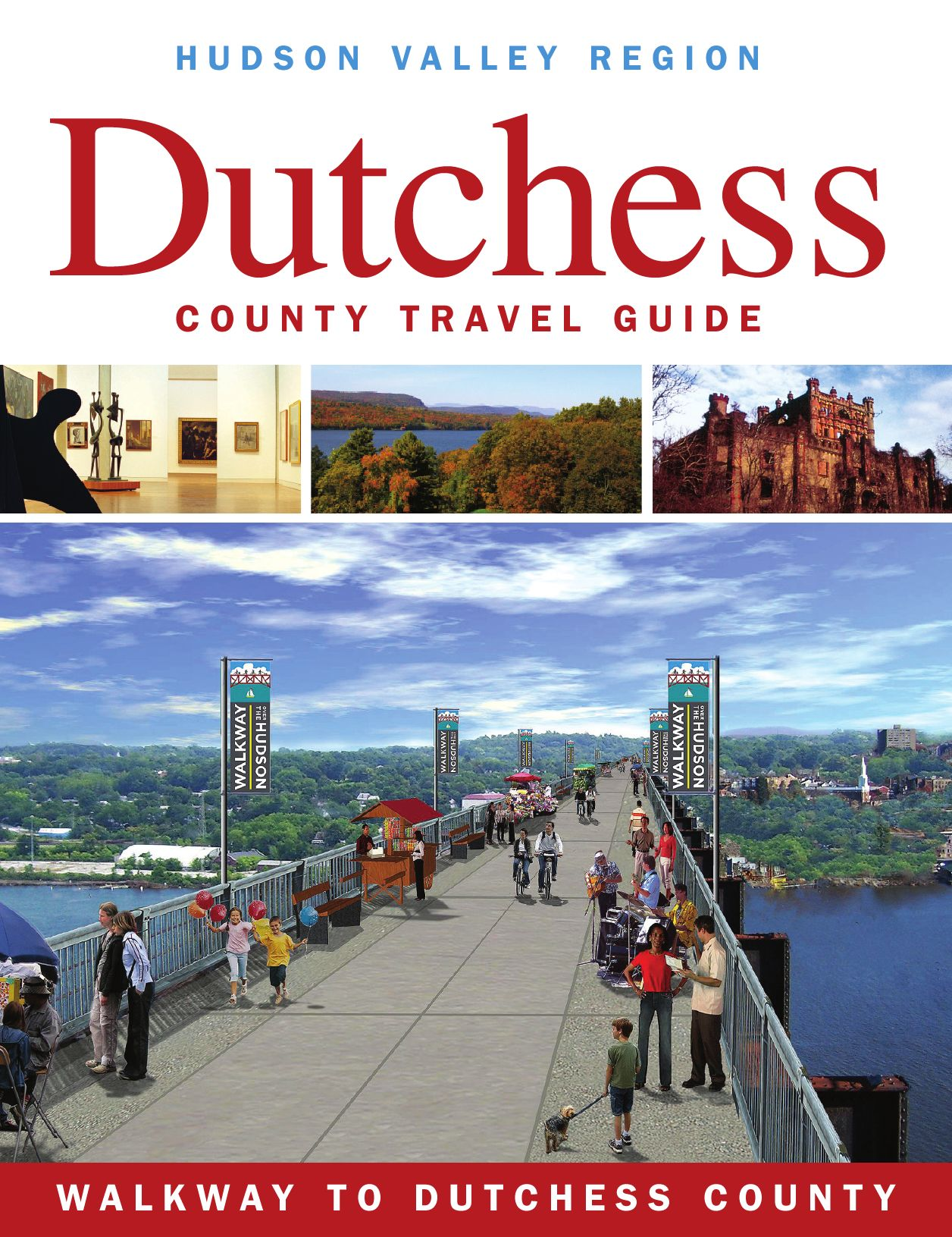 Dutchess County Tourism Travel Guide 2009 10 By