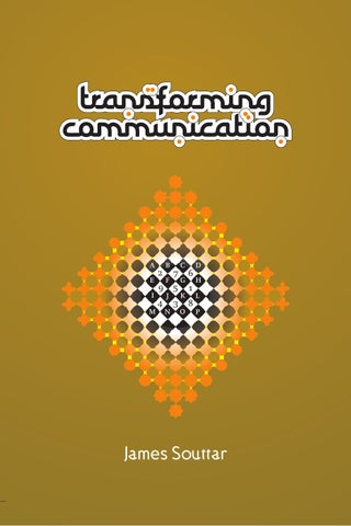 Transforming communication by james souttar issuu james souttar is a designer writer and consultant on the communication now is the time for all good men to come to the aid of the party fandeluxe Images