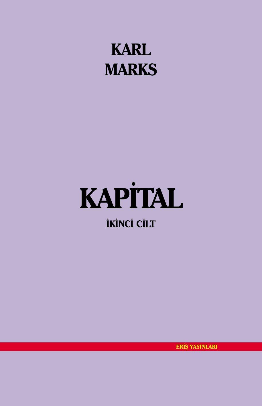 Karl Marks Kapital Cilt Ii By John Tardy Issuu