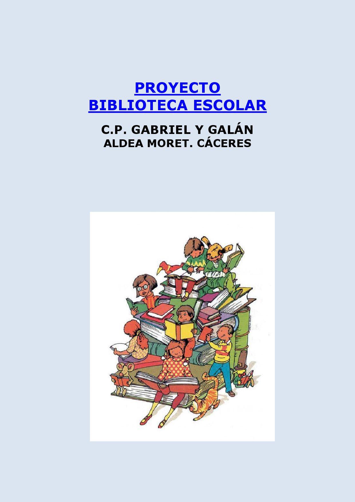 Proyecto Biblioteca Del Cp Gabriel Y Gal N C Ceres By